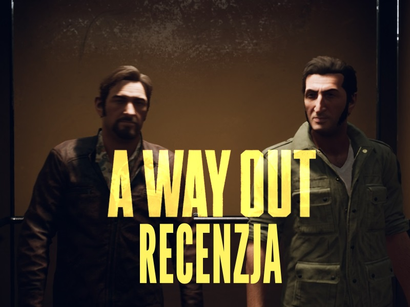 A way out, recenzja